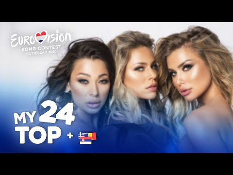 Eurovision 2020 - Top 24 (NEW: 🇷🇸🇷🇴🇬🇷)