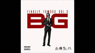 Big Sean - Final Hour (No DJ) (Download) (Finally Famous Vol. 3)