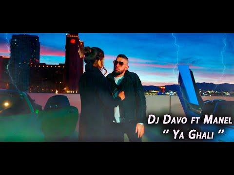 Dj Davo ft Manel ' Ya Ghali ' يا غالي