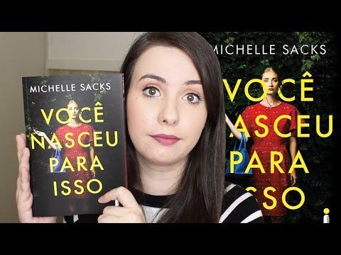 [RESENHA] - VOCÊ NASCEU PARA ISSO (MICHELLE SACKS) | VEDA #11