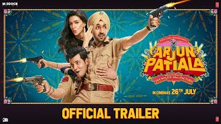 Arjun Patiala - Official Trailer