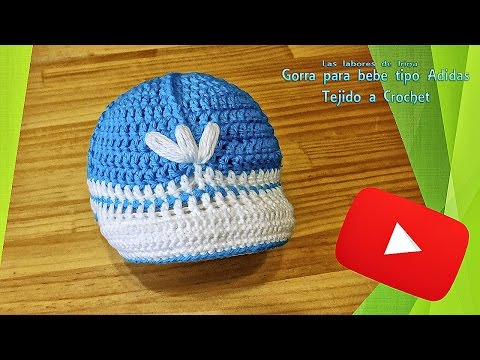 Tutorial: Gorra para bebe tipo adidas de crochet