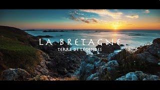 La Bretagne - Terre De Légendes