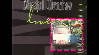"Marshall Crenshaw ""Wanda and Duane"""