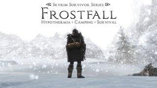 Skyrim обзоры модов: Frostfall (общее характеристики и возможности мода)