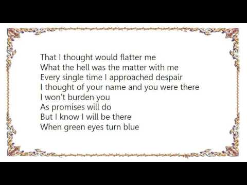 Elvis Costello - When Green Eyes Turn Blue Lyrics
