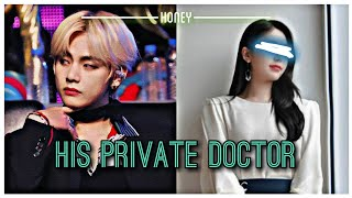 [ 𝐓𝐚𝐞𝐡𝐲𝐮𝐧𝐠 𝐅𝐅 ] His Private Doctor : Ep 1