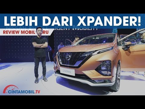 Nissan Livina VL AT 2019   Lebih Baik dari Mitsubishi Xpander?   Cintamobil TV