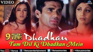 Tum Dil Ki Dhadkan Mein - VIDEO | Suniel Shetty | Dhadkan