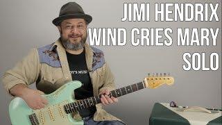 """""""Wind Cries Mary"""" Guitar Solo Lesson - Jimi Hendrix Guitar Solo"""