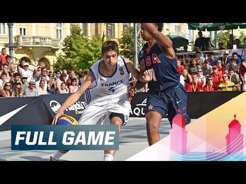 France v USA - Men's Quarter-Final Full Game - 2015 FIBA 3x3 U18 World Championships