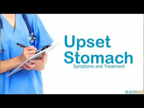 Video Upset Stomach: Symptoms and Treatment