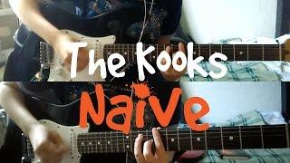 The Kooks   Naive (Guitar Cover)