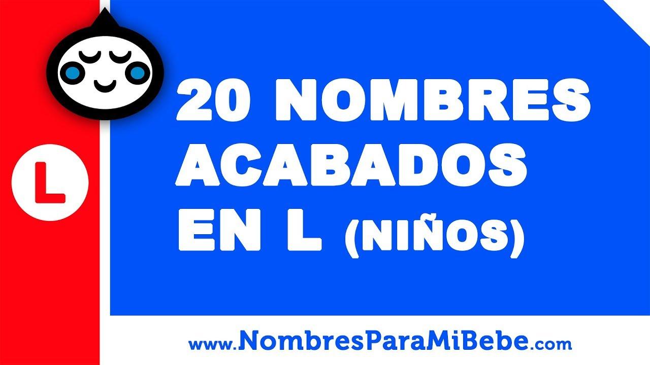 20 nombres para niños terminados en L - los mejores nombres de bebé - www.nombresparamibebe.com