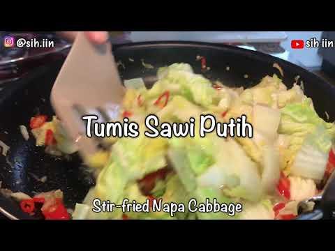 Tumis Sawi Putih (Stir-Fried Napa Cabbage)|Sih Iin