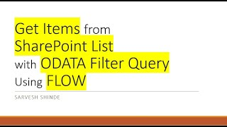 Get Items from SharePoint List using FLOW with ODATA Filters