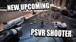 PSVR - New Upcoming FPS Shooter! (4 Minutes Gameplay)