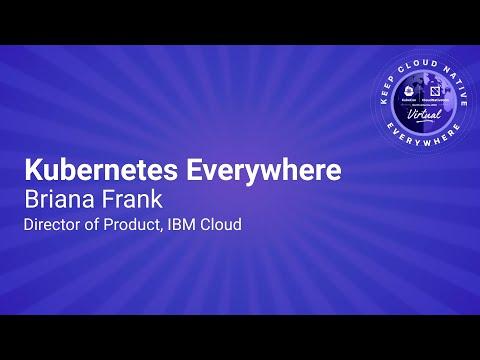 Image thumbnail for talk Sponsored Keynote: Kubernetes Everywhere