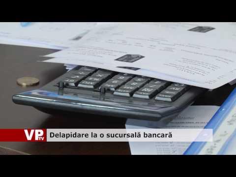 Delapidare la o sucursală bancară