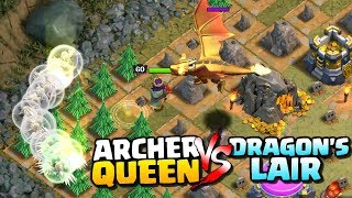 "DRAGON'S LAIR vs ARCHER QUEEN ""Clash of Clans"" - Can We 3 Star Dragons Lair with the Archer Queen!"