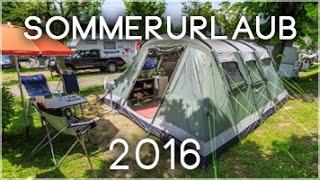 Zeitraffer @ Sommerurlaub 2016 (Outwell Montana 6)