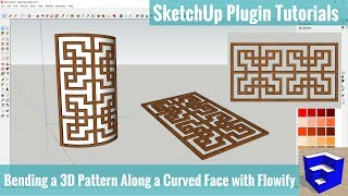 Bending a 3D Pattern Along a Face with Flowify - SketchUp Extension Tutorials