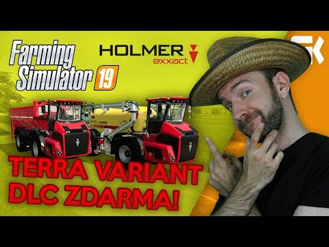 HOLMER TERRA VARIANT DLC ZDARMA! | Farming Simulator 19