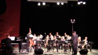 Nassau Suffolk Jazz Ensemble  I have Dreamed & Song for Bilbao  1 31 15  CW Post  Tilles Center