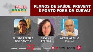 #aovivo | Planos de saúde: Prevent é ponto fora da curva? | Pauta Brasil