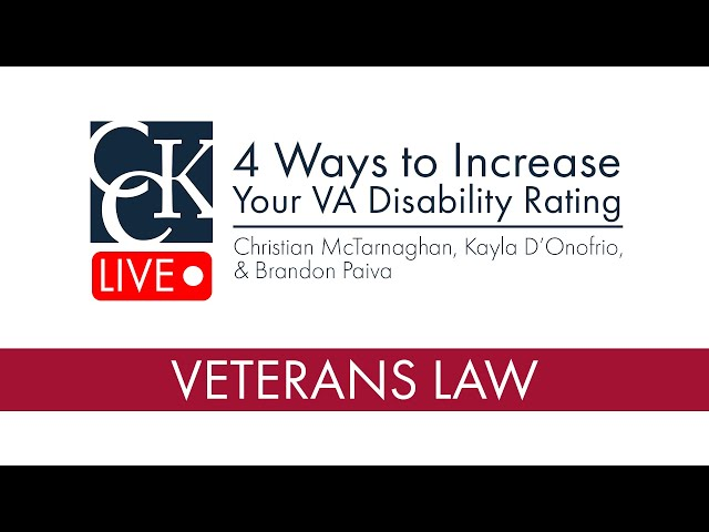 Top 4 Ways to Increase Your VA Disability Rating