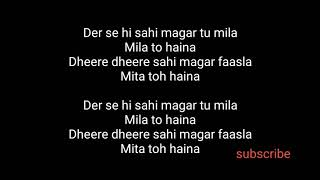 Arijit singh tu mila to haina karaoke instrumental  cover with lyrics de de pyar de