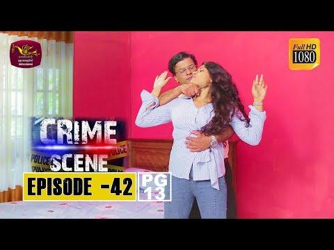 Crime Scene - ක්රයිම් සීන්   Episode -42   2019-01-07   Rupavahini TeleDrama