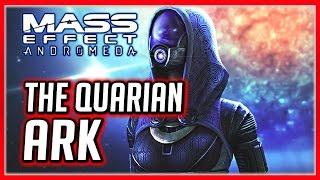 Mass Effect ANDROMEDA: The Quarian Ark