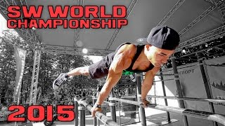 STREET WORKOUT WORLD CHAMPIONSHIP 2015 - OFFICIAL [HD]