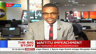 Waititu Impeachment | The Big Story | Part 1