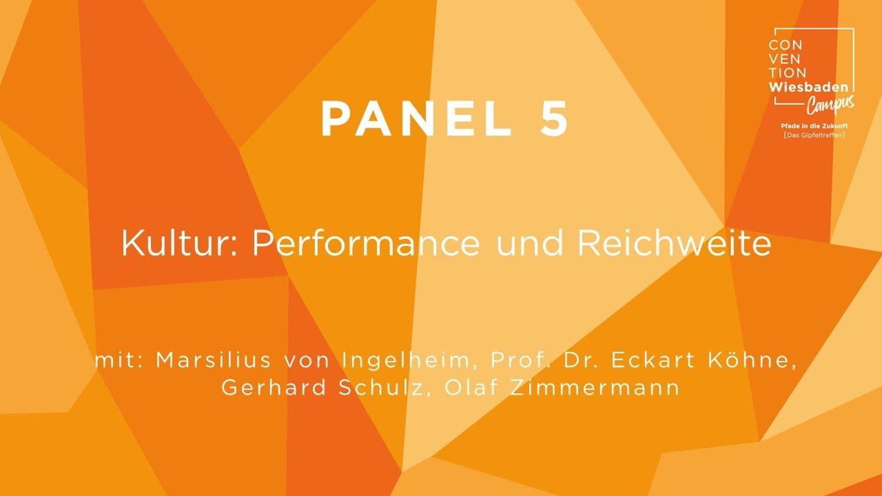 Video Panel 5: Kultur: Performance und Reichweite