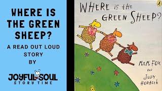 Where is the Green Sheep? | By Mom Fox | Read aloud book | Joyful Soul Story Time | Kids's Book |