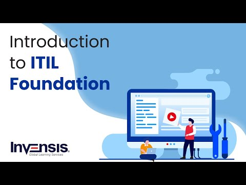 ITIL 4 Tutorial for Beginners | What is ITIL? | ITIL 4 Foundation Training | Invensis Learning