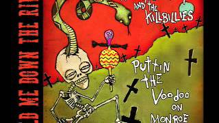 Angry Johnny And The Killbillies-Sold Me Down The River