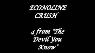 econoline crush 4 from the devil you know