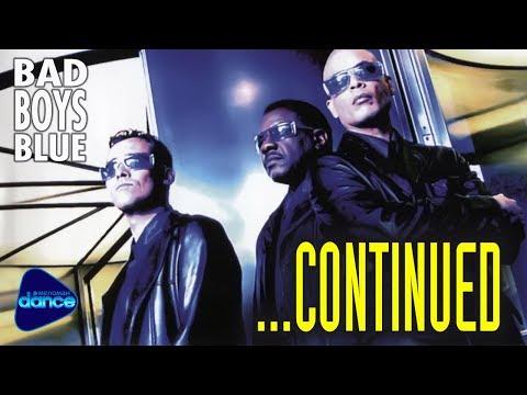 Bad Boys Blue  -  ...Continued (1999) [Full Album]
