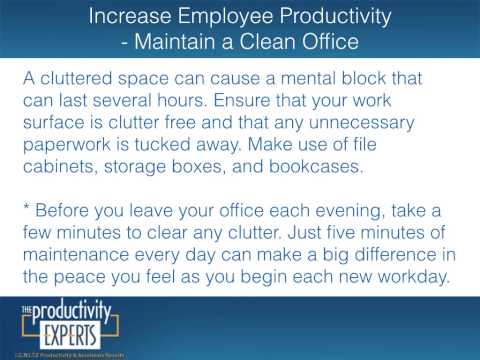 Increase Employee Productivity - Maintain a Clean Office