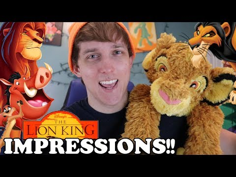 Lion King IMPRESSIONS!!! (AND PARODIES)