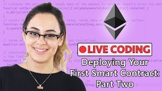 Deploying Your First Smart Contract Part Two: Using Truffle! Blockgeeks Live Coding Webinar