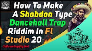 How To Make A Shabdon Style Dancehall Trap Riddim | #GearsOfWarRiddim | 🎼📀 Itz-Beez-Da TrackStar
