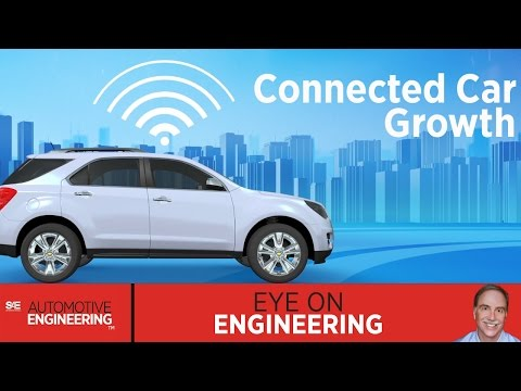 SAE Eye on Engineering: Connected Car Growth
