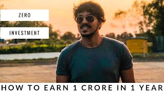 How To Earn 1 Crore Rupees In Next 1 Year Without Any Investment | Maximum Impact