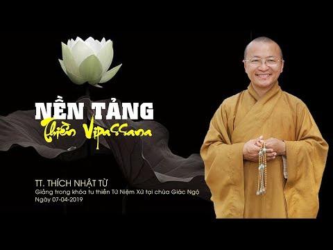 Nền tảng thiền Vipassana - TT. Thích Nhật Từ