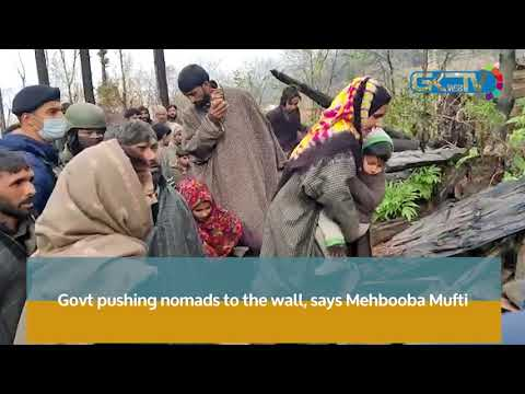 Govt pushing nomads to the wall, says Mehbooba Mufti