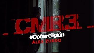 Alex Zurdo - Doña Religión Vídeo